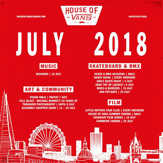 b6f2117ff412a HOUSE OF VANS LONDON / JULY 2018 | Pack London